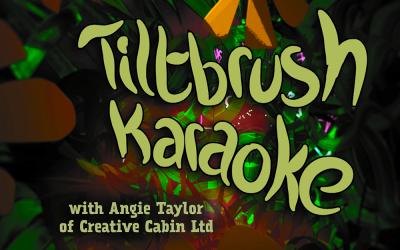 Tiltbrush Karaoke night